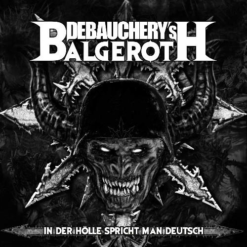Debauchery S Balgeroth In Der Hölle Spricht Man Deutsch 3cd Digipak Metal Grind Season Of Mist