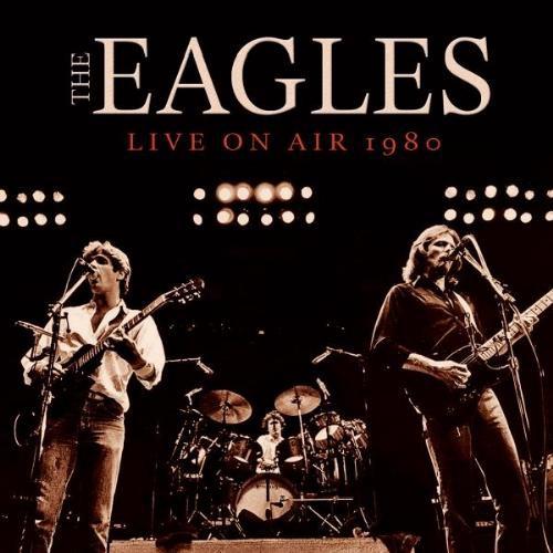 Season Of Mist The Eagles Live On Air 1980 Cd