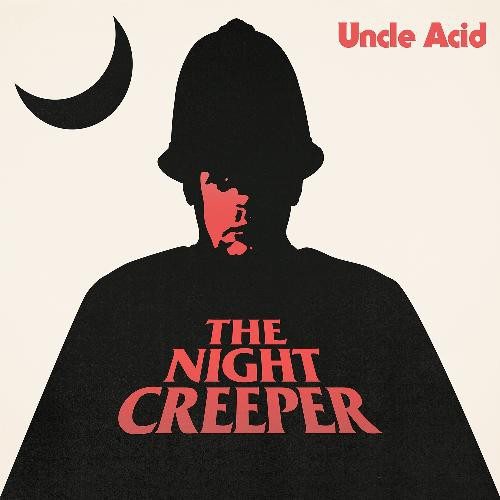 Uncle Acid Amp The Deadbeats The Night Creeper Double Lp