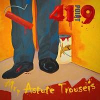 41Point9 - Mr. Astute Trousers - CD DIGIPAK