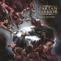 Spartan Warrior - Hell To Pay - CD