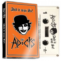 The Adicts - And It Was So! - CASSETTE