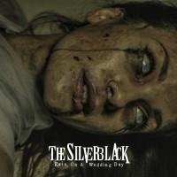 The Silverblack - Rain On A Wedding Day - CD