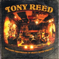 Tony Reed - The Lost Chronicles Of Heavy Rock - Volume 1 - LP GATEFOLD + CD