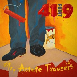 41Point9 - Mr. Astute Trousers - CD