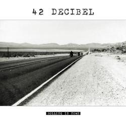 42 Decibel - Rolling In Town - LP + CD