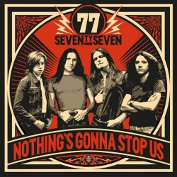 77 - Nothing's Gonna Stop Us - CD DIGIPAK