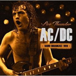 AC/DC - Live Thunder - Classic Radio Broadcast - CD