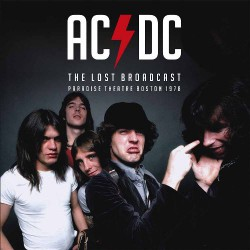 AC/DC - The Lost Broadcasts - Paradise Theatre Boston 1978 - LP