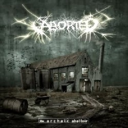 Aborted - The Archaic Abattoir - CD DIGIPAK
