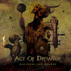 Act Of Defiance - Old Scars, New Wounds - CD
