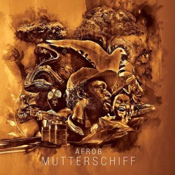 Afrob - Mutterschiff - CD