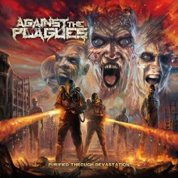 Against The Plague - Purified Through Devastation - CD