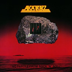 Alcatrazz - No Parole from Rock'n'Roll - CD DIGIPAK