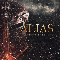 Alias - Metal To Infinity - CD