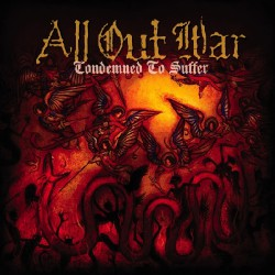 All Out War - Condemned To Suffer - CD
