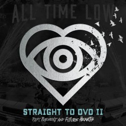 All Time Low - Straight To DVD II - Past, Present And Future Hearts - CD + DVD digisleeve