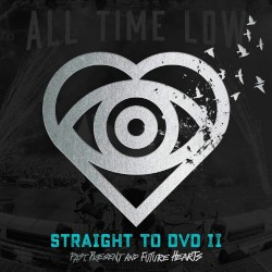 All Time Low - Straight To DVD II - Past, Present And Future Hearts - Double LP Gatefold + DVD + download card