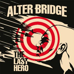 Alter Bridge - The Last Hero - CD DIGIPAK