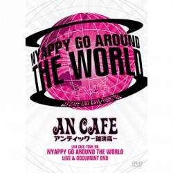 An Cafe - Nyappy Go Around the World (Live Cafe - Tour '08) - DOUBLE DVD