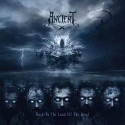 Ancient - Back To The Land Of The Dead - DOUBLE LP Gatefold