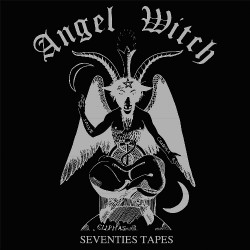Angel Witch - Seventies Tapes - LP