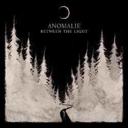 Anomalie - Between The Light - LP Gatefold