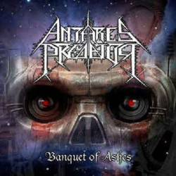 Antares Predator - Banquet Of Ashes - CD EP