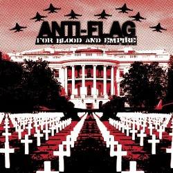 Anti-Flag - For Blood And Empire - CD