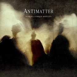 Antimatter - Fear of a Unique Identity - LP Gatefold