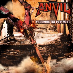 Anvil - Pounding The Pavement - CD DIGIPAK