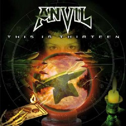 Anvil - This is Thirteen - DOUBLE LP Gatefold