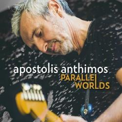 Apostolis Anthimos - Parallel worlds - CD DIGIPAK