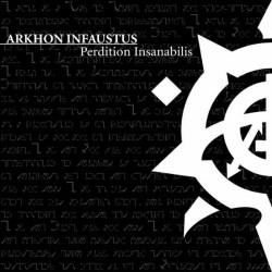 Arkhon Infaustus - Perdition Insanabilis - CD