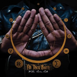 As They Burn - Will, Love, Life - CD