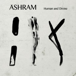 Ashram - Human And Divine - CD DIGISLEEVE
