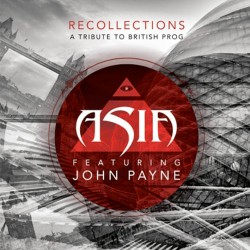 Asia feat. John Payne - Recollections - A Tribute to British Prog - CD DIGIPAK
