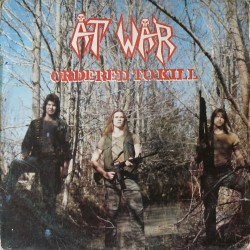 At War - Ordered To Kill - LP COLOURED