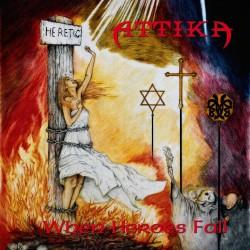 Attika - When Heroes Fall - CD