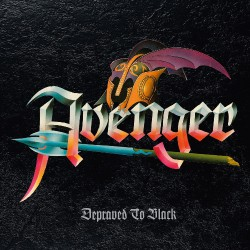 Avenger - Depraved To Black - LP