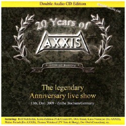 "Axxis - 20 Years Of Axxis ""the Legendary Anniversary Live Show"" - DOUBLE CD"
