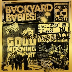 Backyard Babies - Sliver And Gold - LP + CD