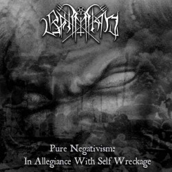 Bahimiron - Pure Negativism: In Allegiance With Self Wreckage - CD