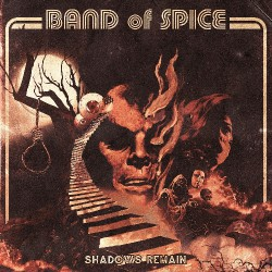Band Of Spice - Shadows Remain - CD
