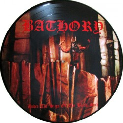 Bathory - Under The Sign Of The Black Mark - LP PICTURE