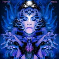 Be The Wolf - Empress - CD DIGIPAK