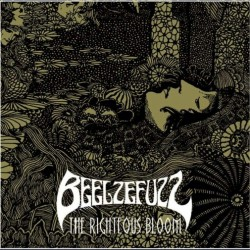 Beelzefuzz - The Righteous Bloom - LP Gatefold