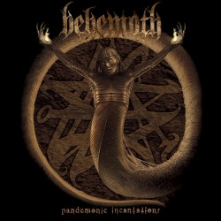 Behemoth - Pandemonic Incantations - LP Gatefold