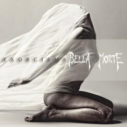 Bella Morte - Exorcisms - CD