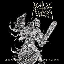 Bestial Mockery - Gospel Of The Insane - CD
